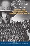 img - for The War in American Culture: Society and Consciousness during World War II book / textbook / text book