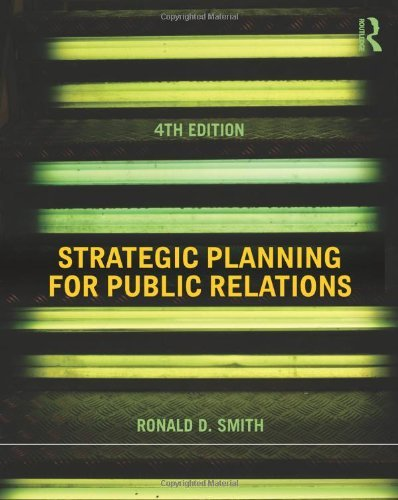 strategic planning for public relations ronald smith 4th edition pdf