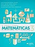 img - for A practicar Matem ticas 3 WB 1E MA book / textbook / text book