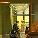 Sir Philip's Folly: The Poor Relation, Book 4 (       UNABRIDGED) by M. C. Beaton, Marion Chesney Narrated by Davina Porter