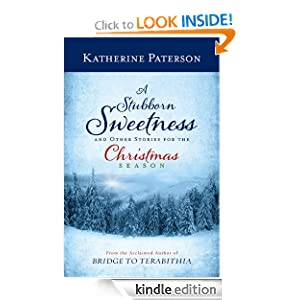 A Stubborn Sweetness and Other Stories for the Christmas Season