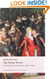 John Donne - The Major Works: including Songs and Sonnets and sermons (Oxford World's Classics)