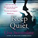 Keep Quiet Audiobook by Lisa Scottoline Narrated by Ron Livingston