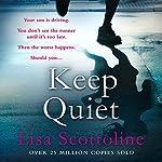Keep Quiet | Lisa Scottoline