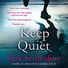 Keep Quiet (       UNABRIDGED) by Lisa Scottoline Narrated by Ron Livingston