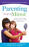 img - for Parenting Through the Mirror book / textbook / text book