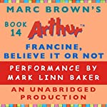 Francine, Believe it or Not   Marc Brown