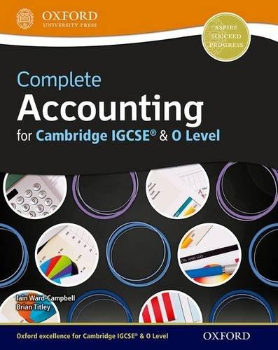 Complete accounting for Cambridge IGCSE. Student book. Con espansione online. Per le Scuole superiori (Cambridge O Level & Igcse)