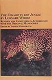 The Village In The Jungle (Studies in British Literature) (0773461787) by Woolf, Leonard