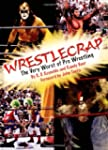 WrestleCrap: The Very Worst of Profes...