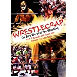 WrestleCrap: The Very Worst of Pro Wrestling (WrestleCrap series) ~ R. D. Reynolds