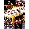 WrestleCrap: The Very Worst of Pro Wrestling
