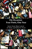 On Occasion: Four Poets, One Year