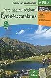 Parc naturel régional des Pyrénées catalanes : balades et randonnées à pied
