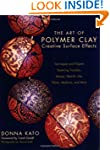 Art of Polymer Clay Creative Surface...