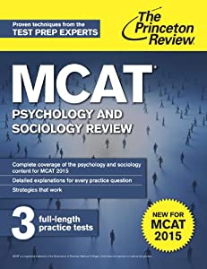 MCAT Psychology and Sociology Review: New for MCAT 2015 (Graduate ...