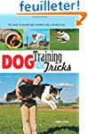 Dog Training & Tricks: The Teen Guide...
