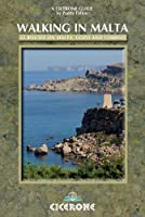 Walking in Malta: 33 Routes on Malta, Gozo and Comino (Cicerone Guides)