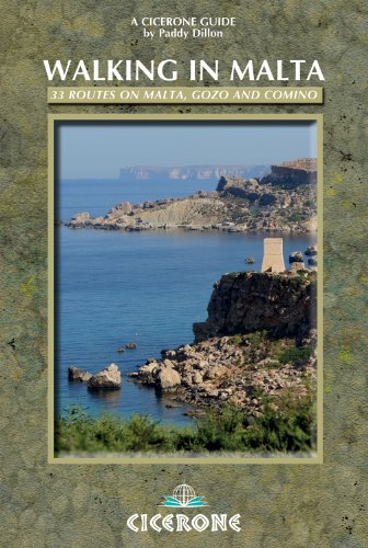 Walking in Malta: 33 Routes on Malta, Gozo and Comino (Cicerone Guides)