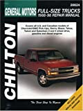 Chilton's General Motors-Full-Size Trucks 1988-98 Repair Manual: 1988-98 Repair Manual (Chilton Automotive Books)
