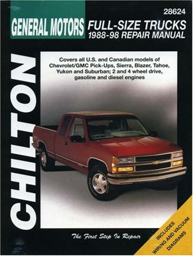 General Motors Full-Size Trucks, 1988-98, Repair Manual (Chilton Automotive Books)