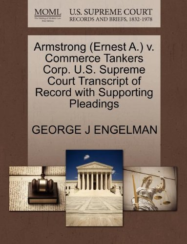 Armstrong (Ernest A.) v. Commerce Tankers Corp. U.S. Supreme Court Transcript of Record with Supporting Pleadings