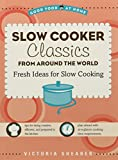 img - for Slow Cooker Classics from Around the World book / textbook / text book