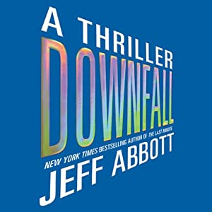 Downfall | [Jeff Abbott]