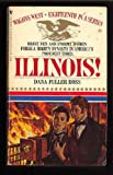 Illinois! (Wagons West #18) (0553260227) by Ross, Dana Fuller