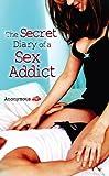 Secret Diary of a Sex Addict, The