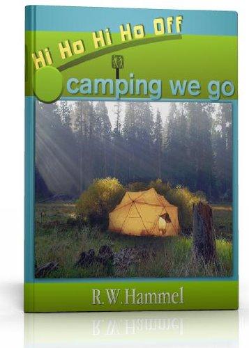 Hi Ho Hi Ho Off Camping We Go (Hi Ho Hi Ho Federal Parks, Recreation Areas We Go)