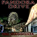 Pandora Drive Audiobook by Tim Waggoner Narrated by Vanessa Mae