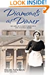 Diamonds at Dinner: My Life as a Lady...