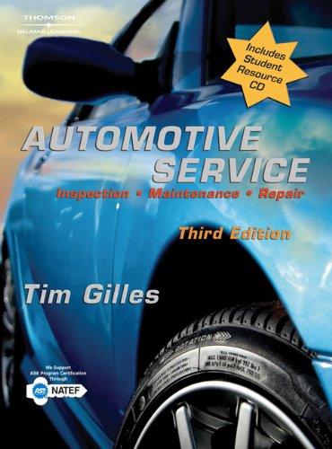 Automotive Service: Inspection, Maintenance,