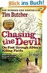 Chasing the Devil: On Foot Through Af...
