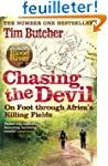 Chasing the Devil: On Foot Through Af...