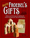 Making Froebel's Gifts: Patterns and...