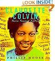 Claudette Colvin: Twice Toward Justice (Jane Addams Honor Book (Awards))