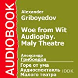 img - for Woe from Wit: Maly Theatre Audioplay (Dramatized) [Russian Edition] book / textbook / text book