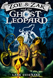 Zoe & Zak and the Ghost Leopard (A Magic Fantasy Action Adventure #1)