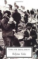 Kolyma Tales (Classic, 20th-Century, Penguin) by Penguin Classics
