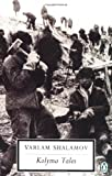 Image of Kolyma Tales (Classic, 20th-Century, Penguin)