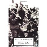Kolyma Talesby Varlam Shalamov