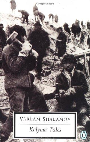 Kolyma Tales (Classic, 20th-Century, Penguin)