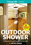 img - for Outdoor Shower: Full plans for getting wet in the wild book / textbook / text book