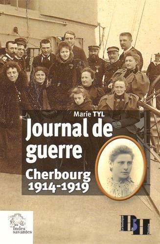 Journal de guerre : Cherbourg 1914-1919