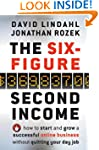 The Six-Figure Second Income: How To...