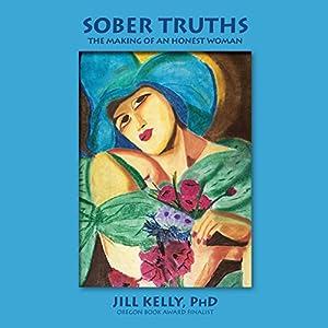 Sober Truths Audiobook
