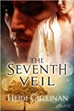 The Seventh Veil (The Etsey Series) by Heidi Cullinan