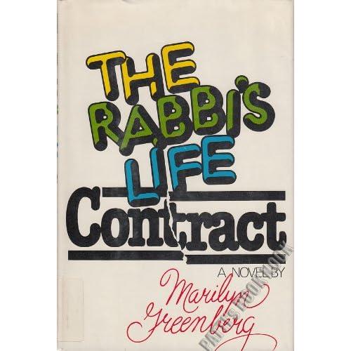 The Rabbi's Life Contract Marilyn Greenberg